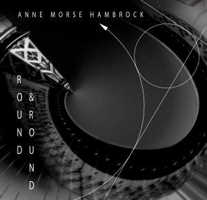 Round & Round: Anne Morse-Hambrock